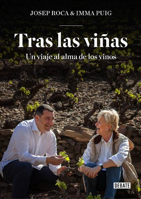 Tras las viñas: un viaje al alma de los vinos